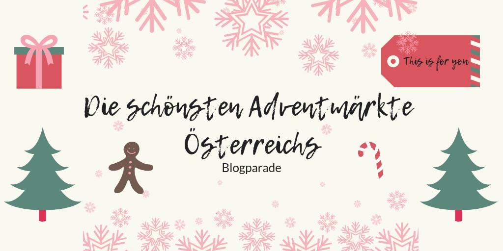 Die schönsten Adventmärkte Österreichs 2018
